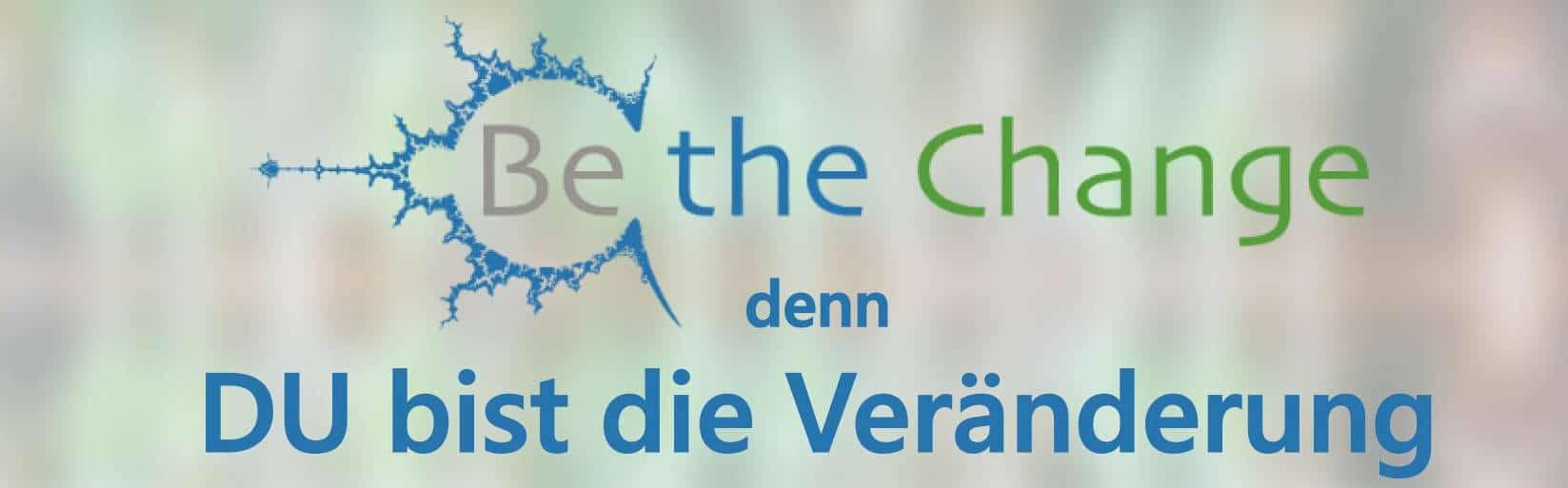 """""""Be the Change"""" – Symposium """"Welt im Wandel"""" 1"""